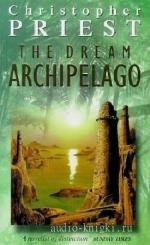 Priest  Christopher  -  The Dream Archipelago