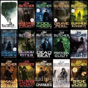 Butcher  Jim  -  The Dresden Files.16 books and Several Short Stories